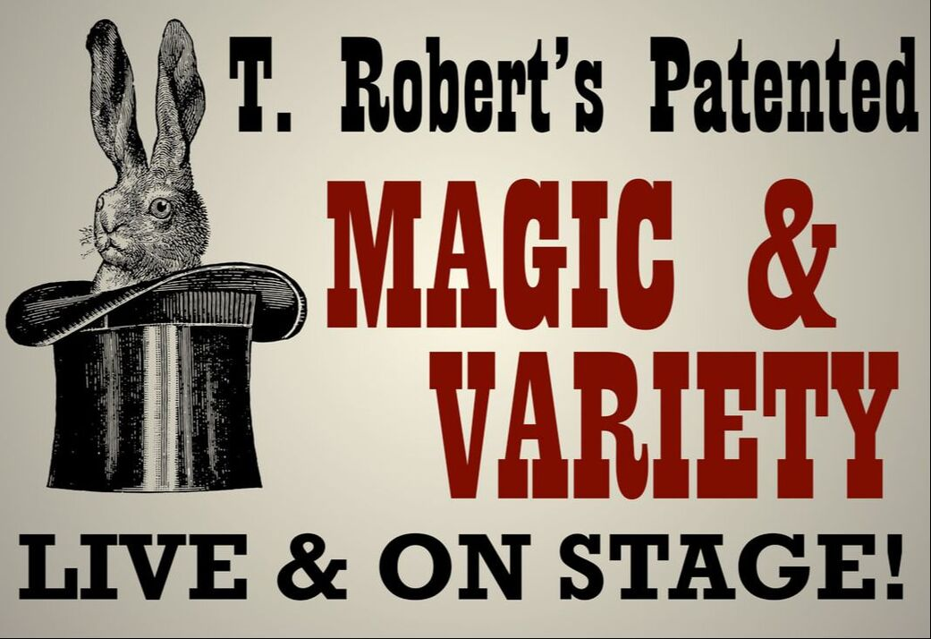 T. Robert's Magic & Variety Vintage Poster